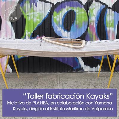 """""""Taller de Construcción de Kayak"""""""